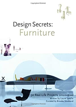 Design Secrets: Furniture: 50 Real-Life Projects Uncovered 9781592534395