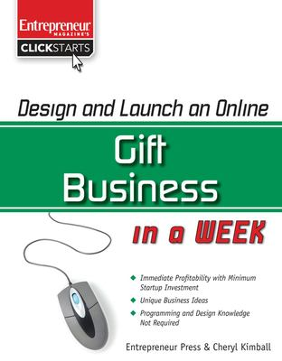 Design and Launch an Online Gift Business in a Week 9781599182643