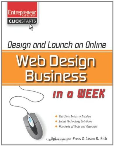 Design and Launch an Online Web Design Business in a Week 9781599182650