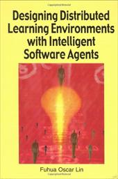 Designing Distributed Learning Environments with Intelligent Software Agents 7253123