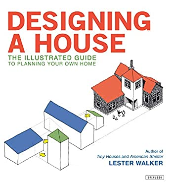 Designing a House 9781590201398