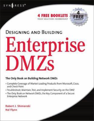 Designing and Building Enterprise DMZs 9781597491006