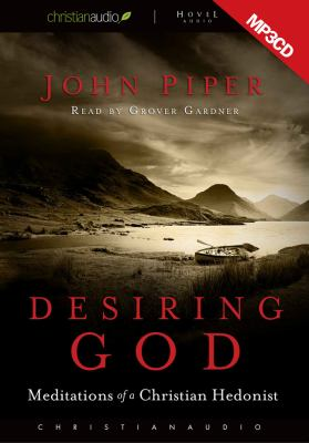 Desiring God: Meditations of a Christian Hedonist 9781596441057