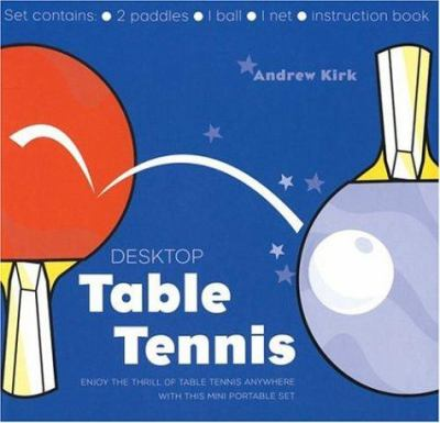 Desktop Table Tennis 9781592236107
