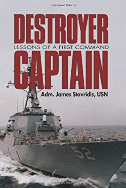 Destroyer Captain: Lessons of a First Command 9781591148494