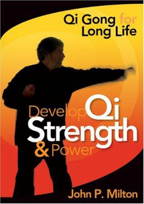 Develop Qi Strength & Power [With 6 Reference Cards] 9781591792864