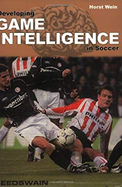 Developing Game Intelligence in Soccer 9781591640714