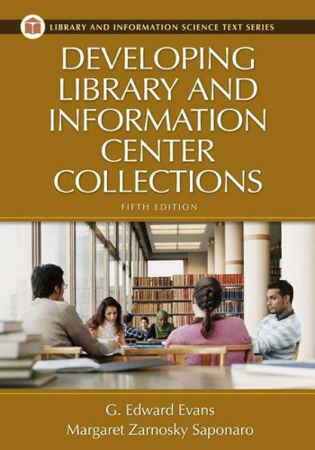 Developing Library and Information Center Collections 9781591582182
