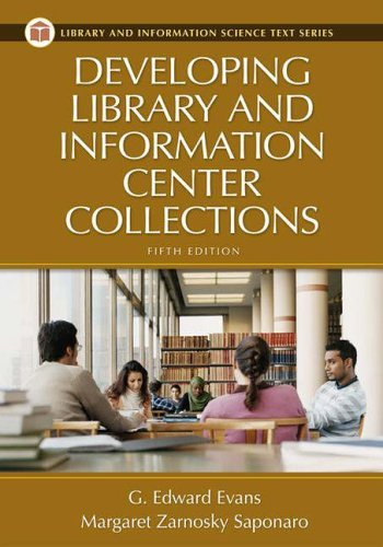 Developing Library and Information Center Collections [With CDROM] - 5th Edition