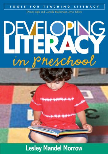 Developing Literacy in Preschool 9781593854621
