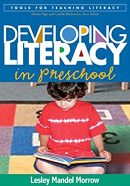 Developing Literacy in Preschool 9781593854638