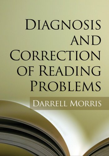 Diagnosis and Correction of Reading Problems 9781593856175