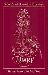 Diary of Saint Maria Faustina Kowalska - In Burgundy Leather: Divine Mercy in My Soul 7316788