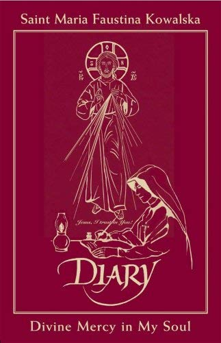 Diary of Saint Maria Faustina Kowalska - In Burgundy Leather: Divine Mercy in My Soul 9781596141896