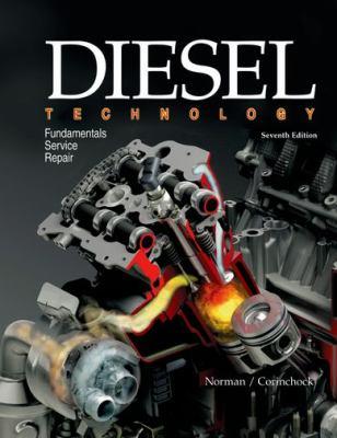 Diesel Technology: Fundamentals, Service, Repair 9781590707708