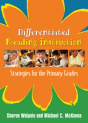 Differentiated Reading Instruction: Strategies for the Primary Grades 9781593854133