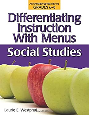 Differentiating Instruction with Menus, Middle School: Social Studies 9781593633691