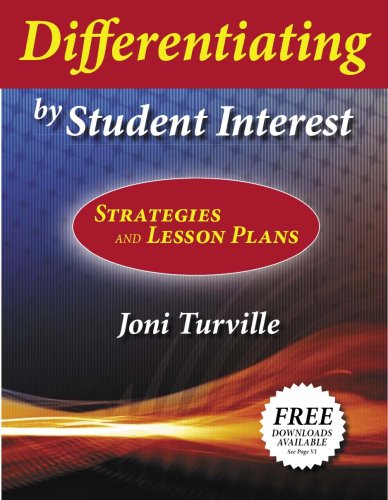 Differentiating by Student Interest: Practical Lessons and Strategies 9781596670471