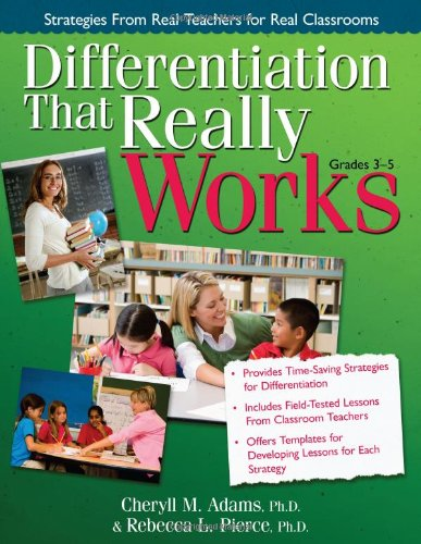 Differentiation That Really Works: Strategies from Real Teachers for Real Classrooms 9781593634124