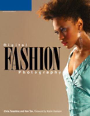 Digital Fashion Photography 9781592005253
