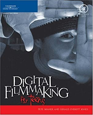 Digital Filmmaking for Teens [With DVD] 9781592006038