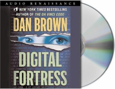 Digital Fortress: A Thriller 9781593973599