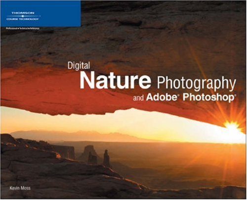 Digital Nature Photography and Adobe Photoshop 9781598631357
