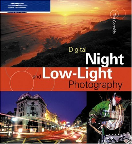 Digital Night and Low-Light Photography 9781592006496