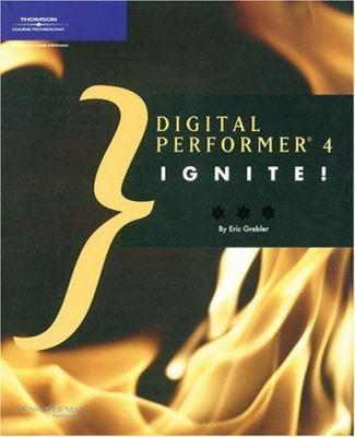 Digital Performer 4 Ignite! 9781592003525