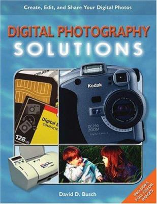 Digital Photography Solutions 9781592001095