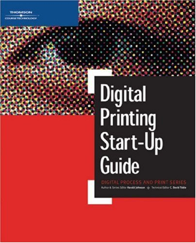 Digital Printing Start-Up Guide 9781592005048