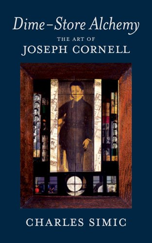 Dime-Store Alchemy: The Art of Joseph Cornell 9781590174869