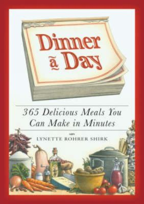 Dinner a Day for People with Diabetes: Creative and Healthy Recipes for Every Night of the Year 9781598698336