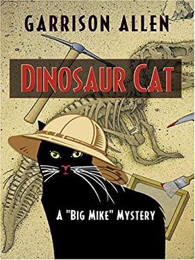 Dinosaur Cat 9781597222099