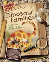 Dinosaur Families: Unearth the Secrets Behind Dinosaur Fossils 7312293