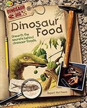 Dinosaur Foods: Unearth the Secrets Behind Dinosaur Fossils 7312296
