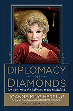 Diplomacy and Diamonds: My Wars from the Ballroom to the Battlefield 9781599953229