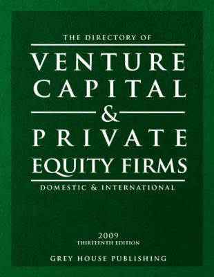 Directory of Venture Capital & Private Equity Firms, 2009 9781592373987
