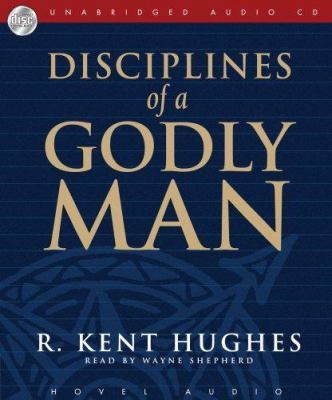Disciplines of a Godly Man 9781596442764