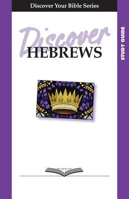 Discover Hebrews 9781592552870