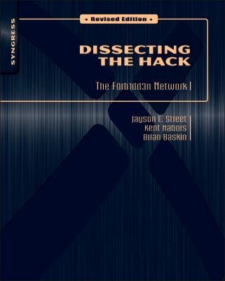 Dissecting the Hack: The F0rb1dd3n Network 9781597495684