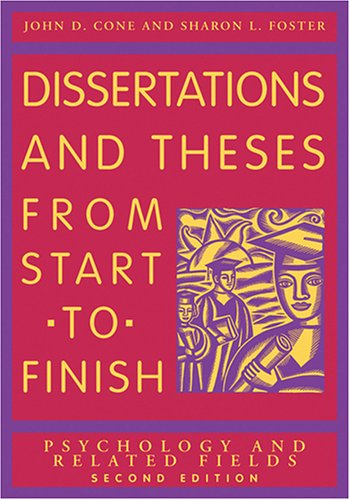 Dissertation and Theses from Start to Finish: Psychology and Related Fields - 2nd Edition