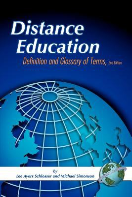 Distance Education: Definitions Glossary of Terms (Second Edition) (PB) 9781593115159