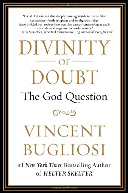 Divinity of Doubt: The God Question 9781593156299