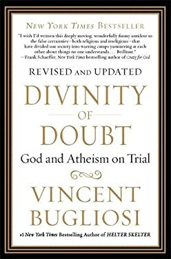 Divinity of Doubt: God and Atheism on Trial 9781593157081