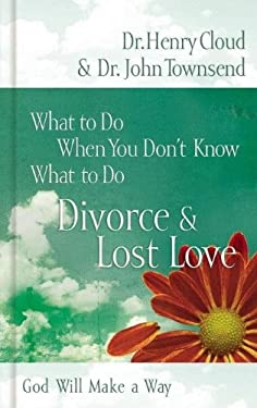Divorce & Love Lost: God Will Make a Way 9781591453536