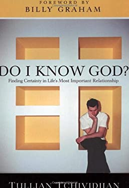 Do I Know God?: Finding Certainty in Life's Most Important Relationship 9781590529362