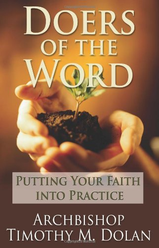 Doers of the Word: Putting Your Faith Into Practice 9781592766390