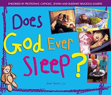 Does God Ever Sleep? 9781594731105