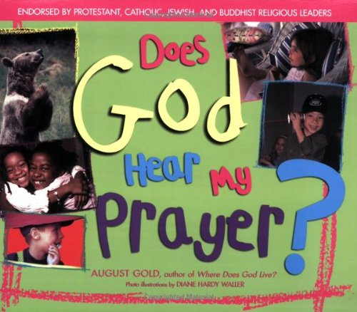 Does God Hear My Prayer? 9781594731020